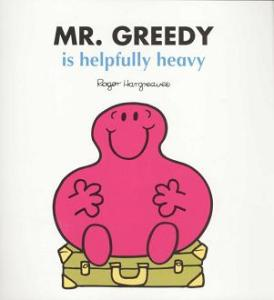 mr-greedy-is-helpfully-heavy