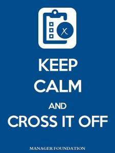 Keep+Calm+and+Cross+It+Off